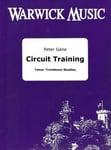 Peter Gane  Circuit Training - Tenor Trombone Studies
